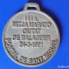 Coleccionismo deportivo: MEDALLA IIIA MITJA MARATO CIUTAT DE BALAGUER (24/02/1991) PORTAL DE SANT MIQUEL... R-6360. Lote 89890836