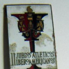 Coleccionismo deportivo: INSIGNIA ESMALTADA II JUEGOS ATLETICOS IBEROAMERICANOS PRENSA 1982. Lote 102288739
