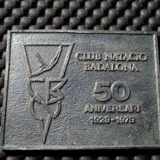 Colecionismo desportivo: PLACA DEL 50 ANIVERSARI CLUB NATACIO BADALONA 1929-1979 .- 6.5 X 5 CM.. Lote 149444273