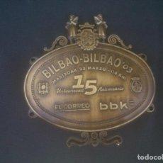 Coleccionismo deportivo: MARTXOAK BILBAO BRONCE. Lote 161109406