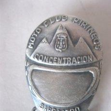 Coleccionismo deportivo: INSIGNIA MOTO CLUB PIRINEOS CONCENTRACION BARBASTRO 1977. Lote 166792850