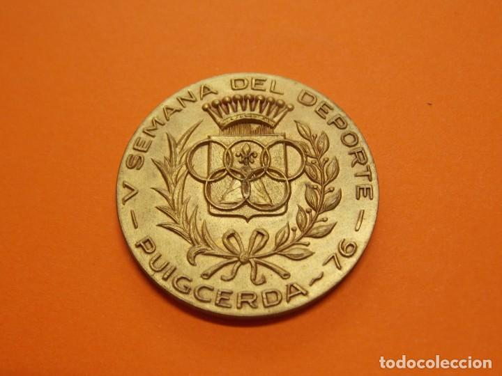 Coleccionismo deportivo: MEDALLA DE METAL - V SEMANA DEL DEPORTE - PUIGCERDA , GIRONA - AÑO 1976 .. L604 - Foto 2 - 192717695