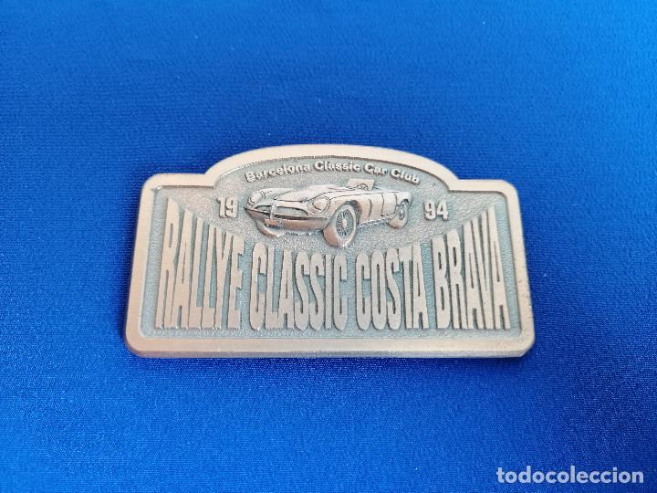 PLACA RALLYE CLASSIC COSTA BRAVA 1994 -BARCELONA CLASSIC CAR CLUB- (Coleccionismo Deportivo - Medallas, Monedas y Trofeos - Otros deportes)