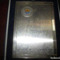 Coleccionismo deportivo: PLACA I REGATA PALMA L'ALGUER PALMA 30/6 --10/7 1989 AJUNTAMENT DE L'ALGUER -SILVER PLATED 19,5 CM. Lote 237773615