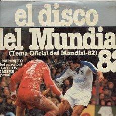 Coleccionismo deportivo: LP + POSTER S.ESPAÑOLA 33 RPM / EL DISCO DEL MUNDIAL DE FUTBOL 82 /// EDITADO POR CARDISC. Lote 22839656