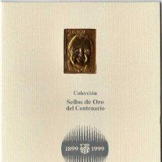 Coleccionismo deportivo: SELLO DE ORO DEL CENTENARIO DEL BARCELONA F.C.B. - 1899 - 1999 - JOSEP LLUIS NUÑEZ. Lote 22392455
