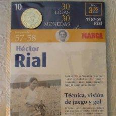 Coleccionismo deportivo: MONEDA DEL REAL MADRID. 10.- LIGA 1957 1958. HÉCTOR RIAL. 30 LIGAS 30 MONEDAS. 2007. MARCA.. Lote 21318826