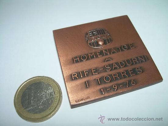 Coleccionismo deportivo: JOYERO VALLMITJANA -MEDALLA HOMENATGE A ...RIFE - SADURNI I TORRES..1/9/76..F.C. BARCELONA - Foto 5 - 34937162