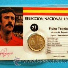 Coleccionismo deportivo: SELECCIÓN NACIONAL 1982 - FICHA TÉCNICA CON MONEDA DE 1 PESETA - VICENTE DEL BOSQUE DEL REAL MADRID. Lote 35623207