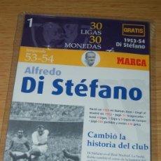 Coleccionismo deportivo: MONEDADE LA COLECCIÓN 30 LIGAS DEL REAL MADRID, DEDICADA A DI STEFANO.. Lote 39278548