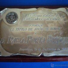 Coleccionismo deportivo: (F-074)PLACA DE PLATA DEL COLEGIO CATALAN DE ENTRENADORES A PABLO PORTA,PRESIDENTE F.C.F.. Lote 47297805