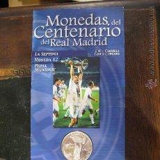 Coleccionismo deportivo: MONEDA DEL CENTENARIO DEL REAL MADRID - LA SEPTIMA PEDJA MIJATOVIC . Lote 29940767