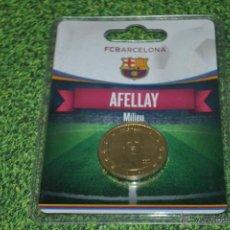 Coleccionismo deportivo: MONEDA DE METAL FC BARCELONA AÑO 2011 12 AFELLAY . Lote 53448368