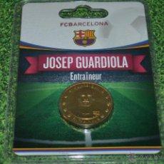 Coleccionismo deportivo: MONEDA DE METAL FC BARCELONA AÑO 2011 12 JOSEP GUARDIOLA. Lote 53448488