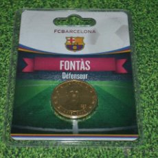 Coleccionismo deportivo: MONEDA DE METAL FC BARCELONA AÑO 2011 12 FONTAS. Lote 53448498