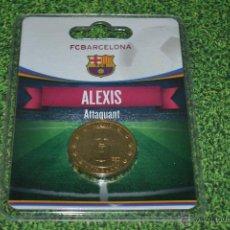 Coleccionismo deportivo: MONEDA DE METAL FC BARCELONA AÑO 2011 12 ALEXIS. Lote 53448570
