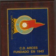 Coleccionismo deportivo: C.D. ARCES DE VALLADOLID METOPA DE LOS 50 AÑOS DE SU FUNDACION EN 1943. Lote 53619220