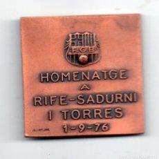 Coleccionismo deportivo: F.C.BARCELONA HOMENATGE A RIFE-SADURNI I TORRES 1-9-76 VALLMITJANA. Lote 94343706