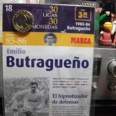 Coleccionismo deportivo: MONEDA DEL REAL MADRID. 10.- LIGA 1985 1986. BUTRAGUEÑO. 30 LIGAS 30 MONEDAS. MARCA. . Lote 107461843