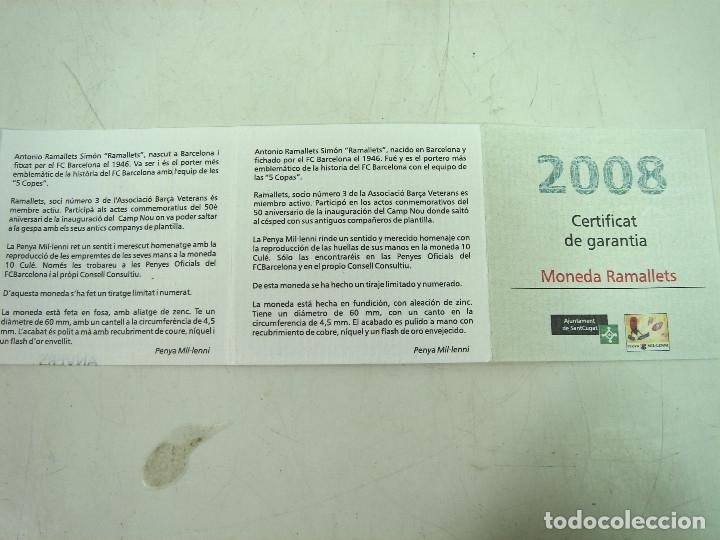 Coleccionismo deportivo: MONEDA RAMALLETS-CULE 10 2008-CON CERTIFICADO NUMERADA 240-SERIE LIMITADA-BARCELONA FUTBOL MEDALLA - Foto 5 - 158371880