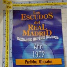 Coleccionismo deportivo: MEDALLA MONEDA INSIGNIA. LOS ESCUDOS DEL REAL MADRID CLUB DE FÚTBOL. ESCUDO 1902. PRECINTADO. 40 GR. Lote 142344326