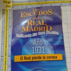 Coleccionismo deportivo: MEDALLA MONEDA INSIGNIA. LOS ESCUDOS DEL REAL MADRID CLUB DE FÚTBOL. ESCUDO 1931. PRECINTADO. 40 GR. Lote 142344686