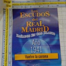 Coleccionismo deportivo: MEDALLA MONEDA INSIGNIA. LOS ESCUDOS DEL REAL MADRID CLUB DE FÚTBOL. ESCUDO 1941. PRECINTADO. 40 GR. Lote 142344742