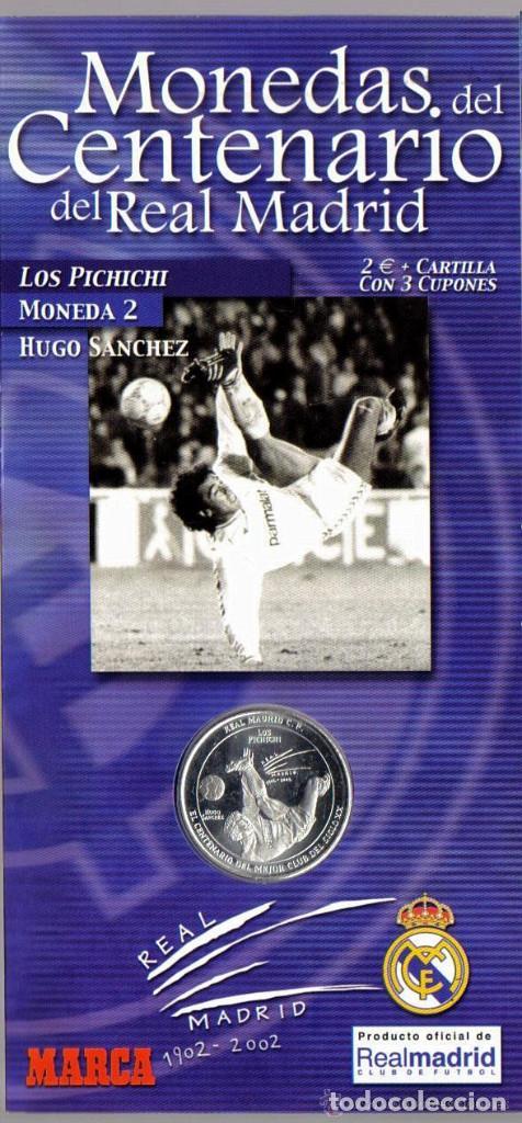 MONEDA DEL CENTENARIO DEL REAL MADRID - LOS PICHICHI - HUGO SANCHEZ - BAÑADA EN PLATA (Coleccionismo Deportivo - Medallas, Monedas y Trofeos de Fútbol)