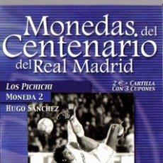 Coleccionismo deportivo: MONEDA DEL CENTENARIO DEL REAL MADRID - LOS PICHICHI - HUGO SANCHEZ - BAÑADA EN PLATA. Lote 143332346