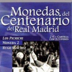 Coleccionismo deportivo: MONEDA DEL CENTENARIO DEL REAL MADRID - LOS PICHICHI - HUGO SANCHEZ - BAÑADA EN PLATA. Lote 143335546