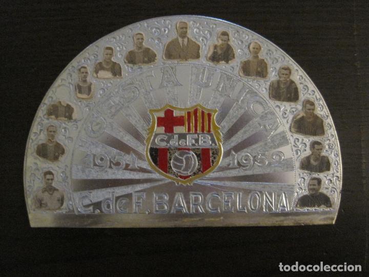 Coleccionismo deportivo: CLUB FUTBOL BARCELONA-CHAPA CONMEMORATIVA GESTA UNICA 1951 1952-BARÇA CINCO COPAS-VER FOTOS(V-15954) - Foto 2 - 152206282