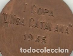 Coleccionismo deportivo: (F-190512)MEDALLA I COPA LLIGA CATALANA 1935 FUTBOL - Foto 4 - 163392098