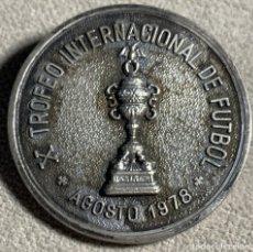 Coleccionismo deportivo: MEDALLA FUTBOL - X TROFEO INTERNACIONAL DE FUTBOL - 1978 - AYUNTAMIENTO DE PALMA DE MALLORCA. Lote 179038905