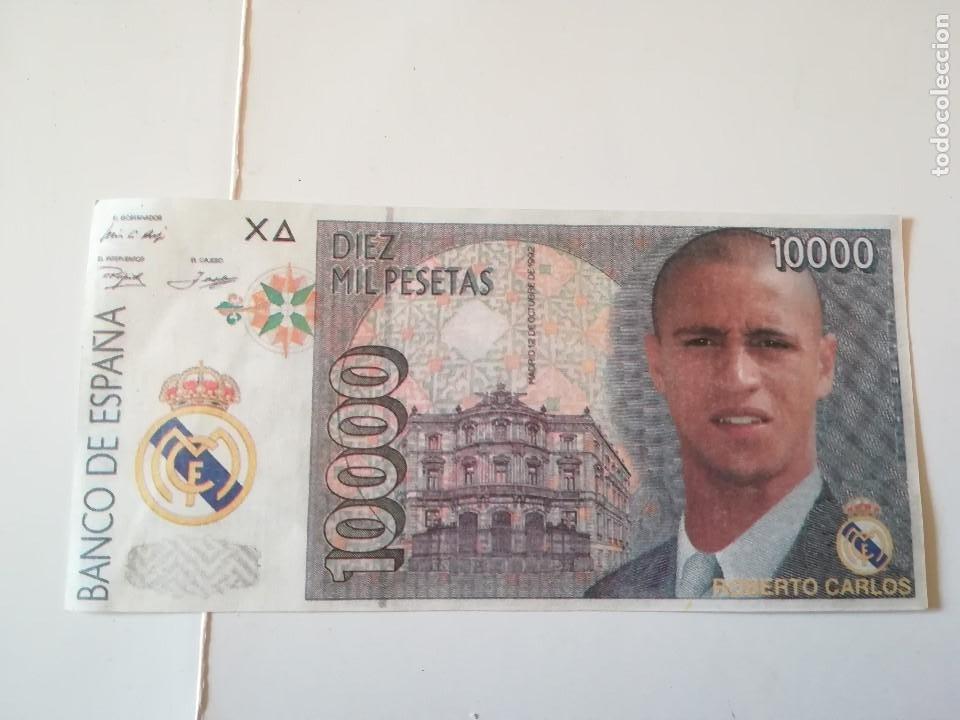 REPLICA BILLETE 10000 PTS. ANVERSO ROBERTO CARLOS, REVERSO ESCUDO REAL MADRID (Coleccionismo Deportivo - Medallas, Monedas y Trofeos de Fútbol)