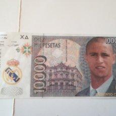 Coleccionismo deportivo: REPLICA BILLETE 10000 PTS. ANVERSO ROBERTO CARLOS, REVERSO ESCUDO REAL MADRID. Lote 186357240