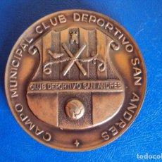 Coleccionismo deportivo: (F-200630)MEDALLA INAGURACION CAMPO MUNICIPAL DEPORTIVO SAN ANDRES 19-3-1970. Lote 209931113