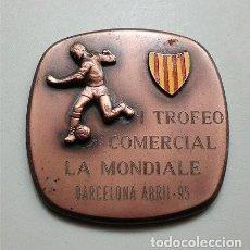 Coleccionismo deportivo: MEDALLÓN DEL I TROFEO COMERCIAL LA MONDIALE. BARCELONA - ABRIL 1995. PESO: 165 GR.. Lote 224911663