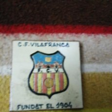 Coleccionismo deportivo: RACHOLA CD VILAFRANCA FUNDAT EL 1904. Lote 224913125