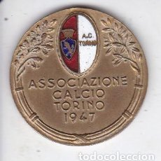 Coleccionismo deportivo: ANTIGUA MEDALLA METÁLICA - ASOCIAZIONE CALCIO TORINO 1947 - ESCUDO ESMALTADO. Lote 286460263