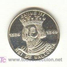 Medallas históricas: PRECIOSA MEDALLA PLATA DE JAIME III DE MALLORCA. ACUÑADA EN MALLORCA AÑO 1995. MODULO: 21 MM. Lote 108312951