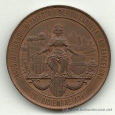 Medallas históricas: (ANT-26)MEDALLA INAGURACION DEL TRAYECTO FERROCARRIL DE VILLANUEVA Y GELTRU A BARCELONA 29-12-1881. Lote 24452710