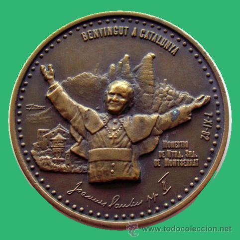 MEDALLA RELIGIOSA . JUAN PABLO II . VISITA A CATALUÑA . MONSERRAT (Numismática - Medallería - Histórica)