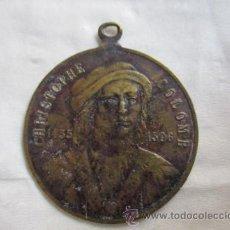 Medallas históricas: ANTIGUA MEDALLA DE CHRISTOPHE COLOMB 1435 - 1506.. Lote 52197362