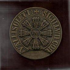 Medallas históricas: MEDALLA SELLO ANTIGUO DE LA VILLA DE VALLADOLID .DIAMETRO 9 CM. EN ESTUCHE. Lote 52648800