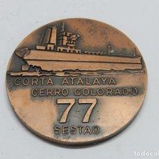 Medallas históricas: MEDALLA BARCO DE GUERRA CORTA ATALAYA CERRO COLORADO 77 SESTAO, ERT. COBRE 80 MM TEMA NÁUTICO, MARÍT. Lote 76843223