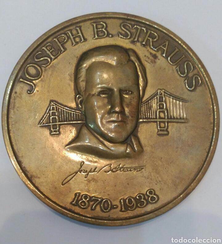 MEDALLA CONMEMORATIVA A JOSEPH B. STRAUSS, INGENIERO QUE CONSTRUYÓ EL FAMOSO PUENTE GOLDEN GATE (Numismática - Medallería - Histórica)