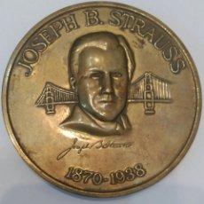 Medallas históricas: MEDALLA CONMEMORATIVA A JOSEPH B. STRAUSS, INGENIERO QUE CONSTRUYÓ EL FAMOSO PUENTE GOLDEN GATE. Lote 88953936