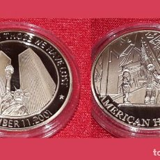 Medallas históricas: SEPTEMBER 11. 2001. IN MEMORY OF THOSE WE HAVE LOST. AMERICAN HEROES. 40 MM / 33 GR.. Lote 99571227