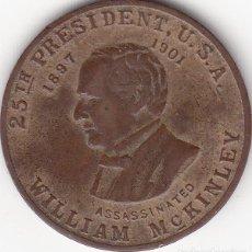 Medallas históricas: MEDALLA: 1901 U.S.A. - 25 PRESIDENTE WILLIAN MCKENLEY - ASESINADO. Lote 101067519