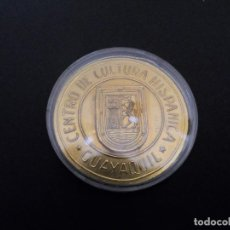 Medallas históricas: MEDALLA CENTRO DE CULTURA HISPANICA.GUAYAQUIL. EN DORADO. AÑO 1969. Lote 114636775